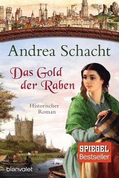 Das Gold der Raben / Myntha, die Fährmannstochter Bd.3 - Schacht, Andrea