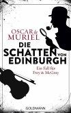 Die Schatten von Edinburgh / Frey & McGray Bd.1