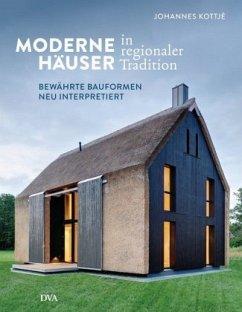 Moderne Häuser in regionaler Tradition - Kottjé, Johannes