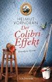 Der Colibri-Effekt / Kommissar Haderlein Bd.3