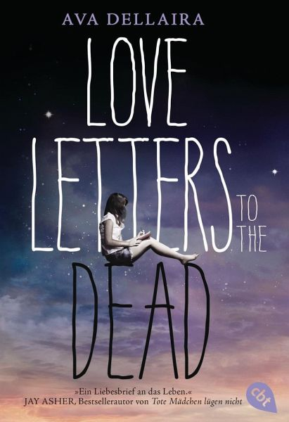 Love Letters to the daed-Ava Dellaira