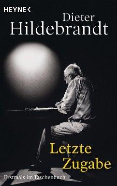 Letzte Zugabe - Hildebrandt, Dieter