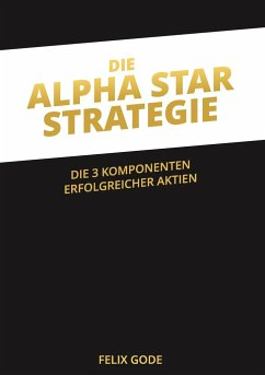 Die Alpha Star-Strategie