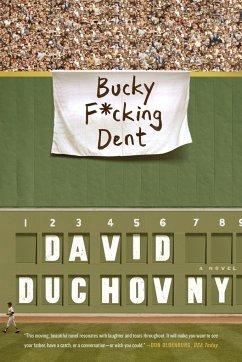 Bucky F*cking Dent - Duchovny, David