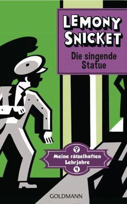 Buch-Reihe Meine rätselhaften Lehrjahre von Lemony Snicket