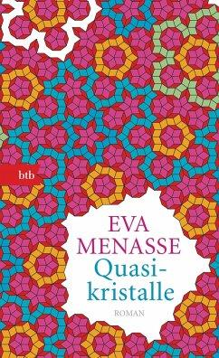Quasikristalle - Menasse, Eva