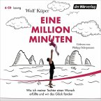 Eine Million Minuten, 6 Audio-CDs