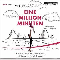 Eine Million Minuten, 6 Audio-CDs - Küper, Wolf