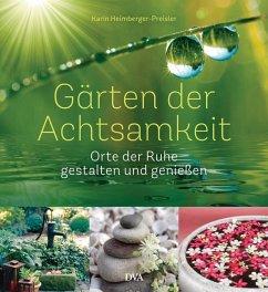 G rten der achtsamkeit von karin heimberger preisler portofrei bei b bestellen - Gartenarchitektur software ...