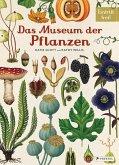 Das Museum der Pflanzen