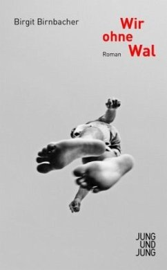 Wir ohne Wal - Birnbacher, Birgit