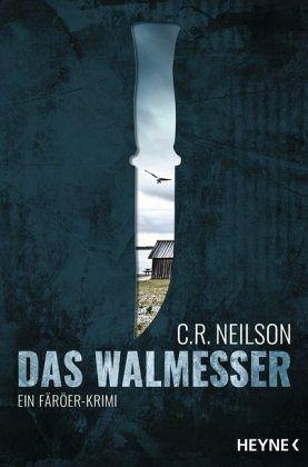 Das Walmesser - Neilson, C. R.
