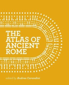Atlas of Ancient Rome - Carandini, Andrea