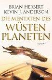 Der Wüstenplanet - Great Schools of Dune 02. Die Mentaten des Wüstenplaneten
