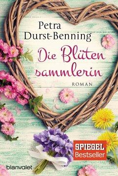 Die Blütensammlerin / Maierhofen Bd.3 - Durst-Benning, Petra