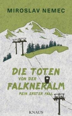 Die Toten von der Falkneralm / Nemec Bd.1