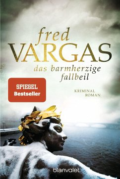 Das barmherzige Fallbeil / Kommissar Adamsberg Bd.11 - Vargas, Fred