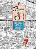 Pierre, der Irrgarten-Detektiv und das große Ausmal-Abenteuer / Pierre, der Irrgarten-Detektiv Bd.2