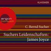 Suchers Leidenschaften: James Joyce (MP3-Download)