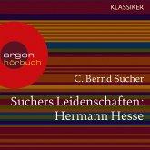 Suchers Leidenschaften: Hermann Hesse (MP3-Download)