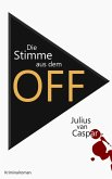 Die Stimme aus dem Off (eBook, ePUB)