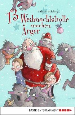 13 Weihnachtstrolle machen Arger