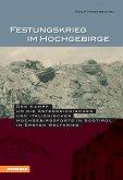 Festungskrieg im Hochgebirge