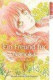Ein Freund für Nanoka - Nanokanokare Bd.1