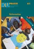 KU-Praxis: Reformation