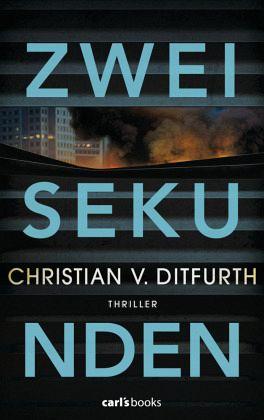 Zwei Sekunden / Kommissar Eugen de Bodt Bd.2 - Ditfurth, Christian von