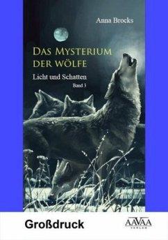 Das Mysterium der Wölfe (3) - Großdruck - Brocks, Anna
