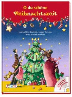 O du schöne Weihnachtszeit ... mit CD
