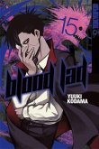 Don't stop »we« now / Blood Lad Bd.15