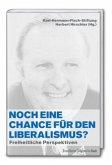 Noch eine Chance für den Liberalismus?
