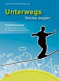 Unterwegs Neues wagen (eBook, ePUB)