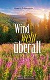 Wind weht überall (eBook, ePUB)