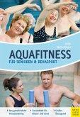 Aquafitness für Senioren und Rehasport (eBook, ePUB)