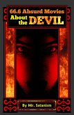 66.6 Absurd Movies About the Devil (eBook, ePUB)