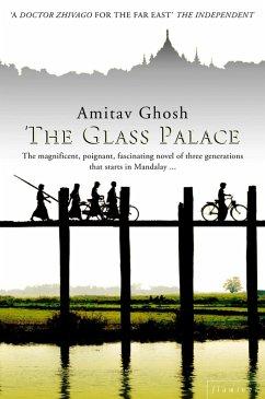 The Glass Palace (eBook, ePUB) - Ghosh, Amitav