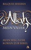 Allah - mein Vater? (eBook, ePUB)