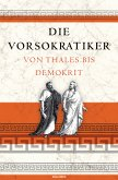 Die Vorsokratiker (eBook, ePUB)