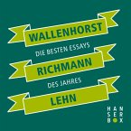 Wallenhorst Richmann Lehn. Die besten Essays des Jahres (eBook, ePUB)