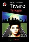 Tivaro Trilogie (eBook, ePUB)