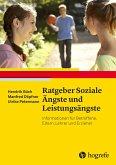 Ratgeber Soziale Ängste und Leistungsängste (eBook, ePUB)