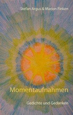 Momentaufnahmen (eBook, ePUB)