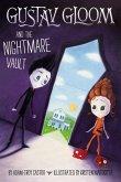 Gustav Gloom and the Nightmare Vault #2 (eBook, ePUB)