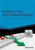 Resilienz in der Unternehmensführung - inkl. Arbeitshilfen online (eBook, PDF)