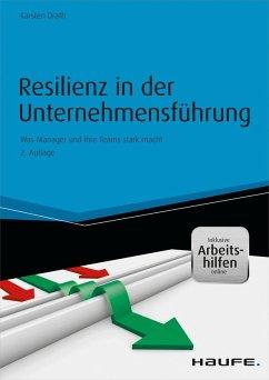 Resilienz in der Unternehmensführung - inkl. Arbeitshilfen online (eBook, PDF) - Drath, Karsten