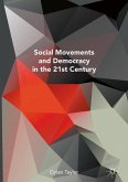 The Promise of Social Movements and Democracy in the 21st Century