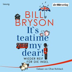 It's teatime, my dear! (MP3-Download) - Bryson, Bill